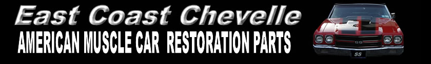East Coast Chevelle Parts & Restoration